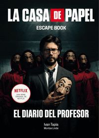 LA CASA DE PAPEL ESCAPE BOOK EL DIARIO DEL PROFESOR