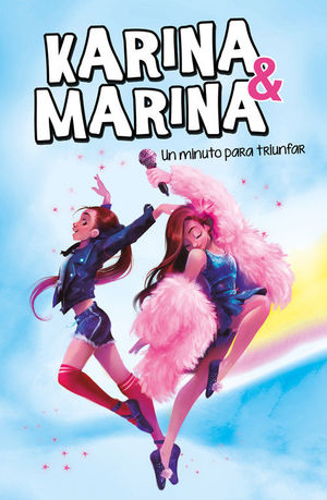 KARINA Y MARINA 2. UN MINUTO PARA TRIUNFAR