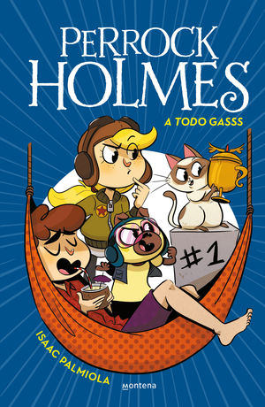 PERROCK HOLMES 13. A TODO GASSS