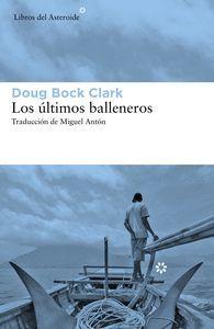 LOS ÚLTIMOS BALLENEROS