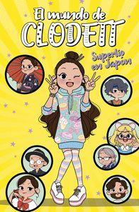 EL MUNDO DE CLODETT 5. SUPERLIO EN JAPON