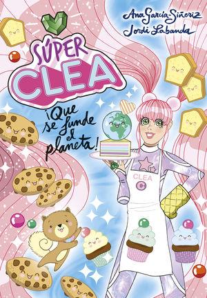 SUPER CLEA 2. QUE SE FUNDA EL PLANETA