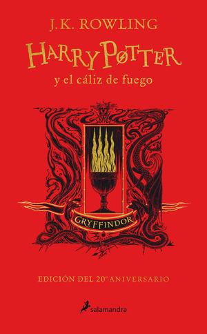 HARRY POTTER 4. Y EL CALIZ DE FUEGO (EDICION GRYFFINDOR DE 20º ANIVESRIO)