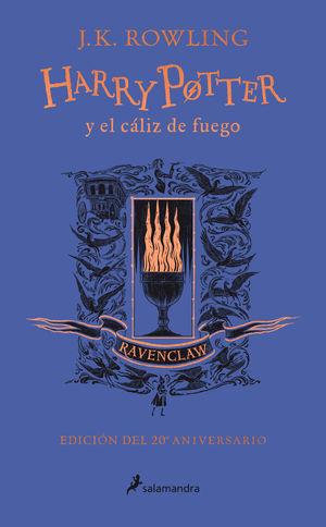 HARRY POTTER 4. Y EL CALIZ DE FUEGO (EDICION RAVENCLAW DEL 20º ANIVERSARIO)