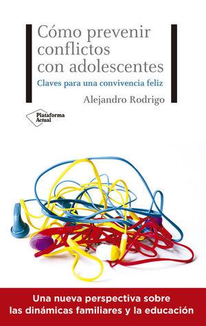 COMO PREVENIR CONFLICTOS CON ADOLESCENTE