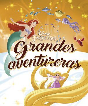PRINCESAS. GRANDES AVENTURERAS