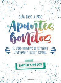 APUNTES BONITOS GUIA PASO A PASO DE LETTERING, STUDYGRAM Y BULLET JOURNAL