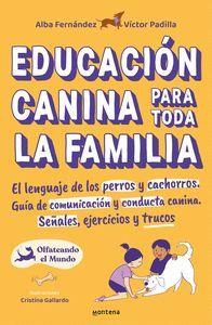 EDUCACION CANINA PARA TODA LA FAMILIA