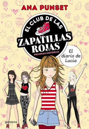 EL CLUB DE LAS ZAPATILLAS ROJAS. EL DIARIO DE LUCÍA