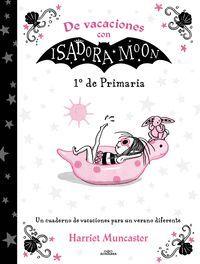 CUADERNO DE VACACIONES 1 EP CON ISADORA MOON