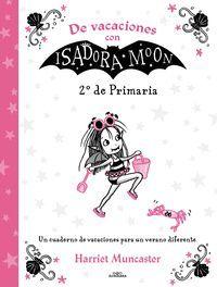 CUADERNO DE VACACIONES 2 EP CON ISADORA MOON