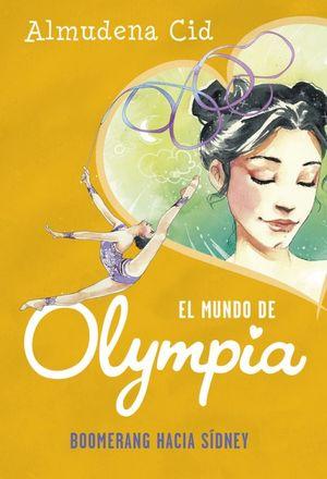 EL MUNDO DE OLYMPIA 3 BOOMERANG HACIA SIDNEY