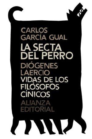 LA SECTA DEL PERRO VIDAS DE LOS FILOSOFOS CINICOS