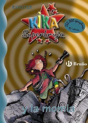 KIKA SUPERBRUJA 7. Y LA MOMIA