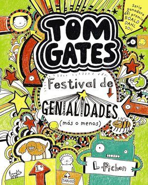 TOM GATES 3. FESTIVAL DE GENIALIDADES (MÁS O MENOS)
