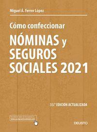 COMO CONFECCIONAR NOMINAS Y SEGUROS SOCIALES 2021