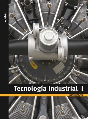 1BCH. TECNOLOGIA INDUSTRIAL 08 EDEBE