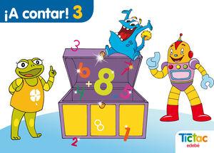 4AÑOS. TIC-TAC A CONTAR 3 EDEBE