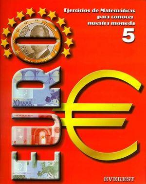 EURO 5, EDUCACIÓN PRIMARIA