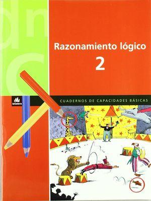 EP. RAZONAMIENTO LOGICO 2 CUADERNOS DE CAPACIDADES BASICAS