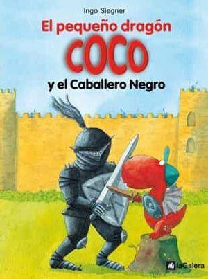 EL PEQUEÑO DRAGON COCO 2. EL CABALLERO NEGRO