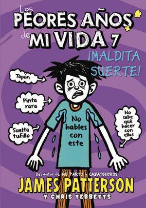 LOS PEORES AÑOS DE MI VIDA 7. YO Y MI MALA SUERTE