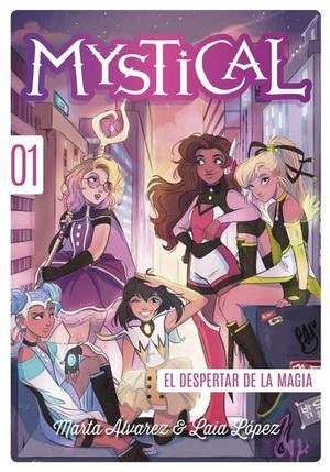 MYSTICAL 1. EL ORIGEN DE LAS MYSTICAL