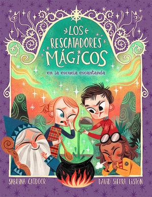 LOS RESCATADORES MAGICOS 3. EN LA ESCUELA ENCANTADA