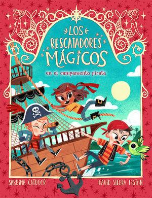 LOS RESCATADORES MAGICOS 4. EN EL CAMPAMENTO PIRATA