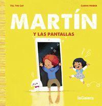 MARTIN 3. Y LAS PANTALLAS