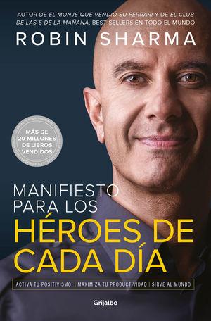 MANIFIESTO PARA LOS HEROES DE CADA DIA