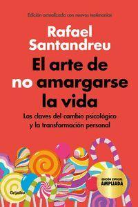 EL ARTE DE NO AMARGARSE LA VIDA (EDICION ESPECIAL)