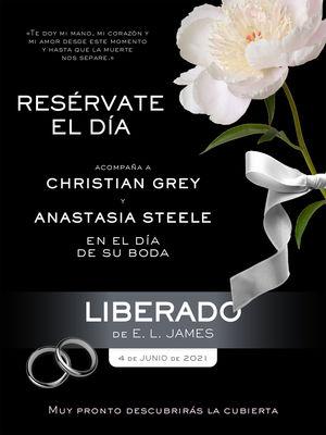 CINCUENTA SOMBRAS DE GREY 3. LIBERADO