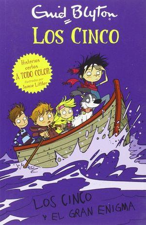 LOS CINCO Y EL GRAN ENIGMA