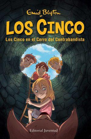LOS CINCO 4. EN EL CERRO DEL CONTRABANDISTA