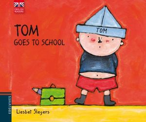 TOM GOES TO SCHOOL