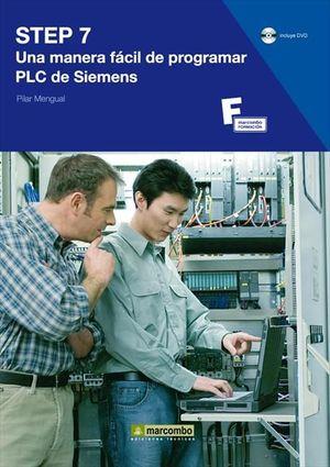 STEP 7: UNA MANERA FÁCIL DE PROGRAMAR PLC DE SIEMENS
