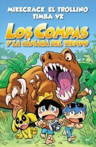 LOS COMPAS 3. Y LA CAMARA DEL TIEMPO
