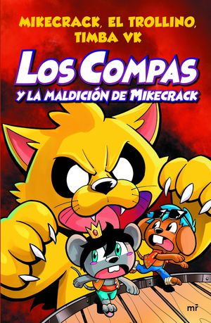 LOS COMPAS 4. Y LA MALDICION DE MIKECRACK