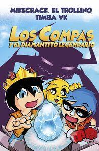 LOS COMPAS 1. Y EL DIAMANTITO LEGENDARIO