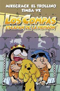 LOS COMPAS 2. ESCAPAN DE PRISION