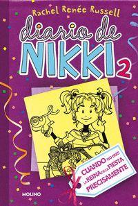 DIARIO DE NIKKI 2. CRONICAS DE UNA CHICA NO ES PRECISAMENTE LA RE INA DE LA FIESTA