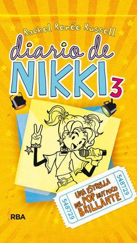 DIARIO DE NIKKI 3. UNA ESTRELLA DEL POP MUY POCO BRILLANTE