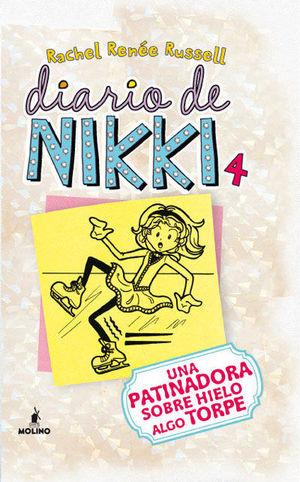 DIARIO DE NIKKI 4. UNA PATINADORA SOBRE HIELO ALGO TORPE