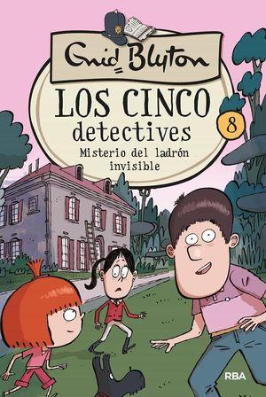 CINCO DETECTIVES 8. MISTERIO DEL LADRON INVISIBLE