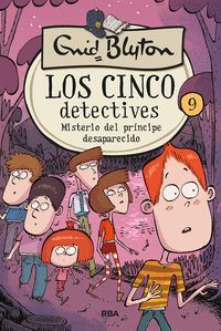 CINCO DETECTIVES 9. MISTERIO DEL PRINCIPE DESAPAREC
