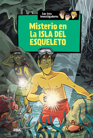 LOS TRES INVESTIGADORES 6 : MISTERIO EN LA ISLA DEL ESQUELETO