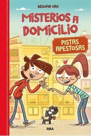 MISTERIOS A DOMICILIO 1. PISTAS APESTOSAS