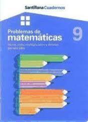 PROBLEMAS DE MATEMATICAS 9 (SANTILLANA)