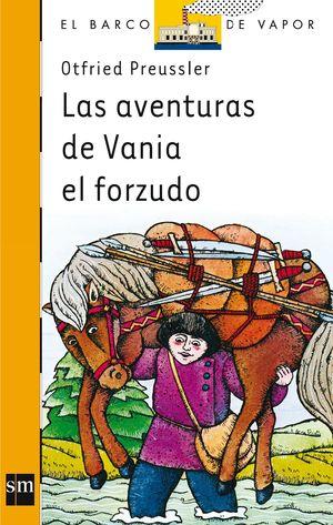 BVN 1. LAS AVENTURAS DE VANIA EL FORZUDO